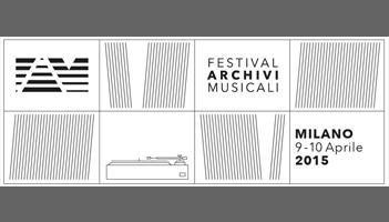 FAM - Festival degli Archivi Musicali IV Edizione