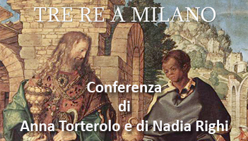 Conferenza: Tre Re a Milano
