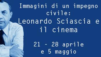 Immagini di un impegno civile: Leonardo Sciascia e il cinema