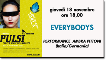 everyboDys, Performance a cura di Ambra Pittoni